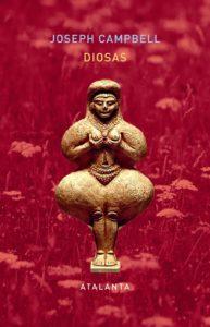 Diosas. Misterios de lo divino femenino