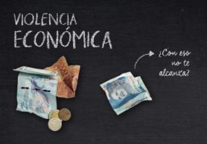 El abuso y las violencias también son económicas